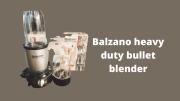 Best, Powerful, Compact and High Speed Balzano Blender