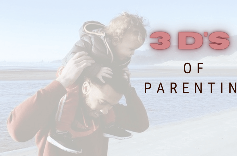 3D's of Effective Parenting