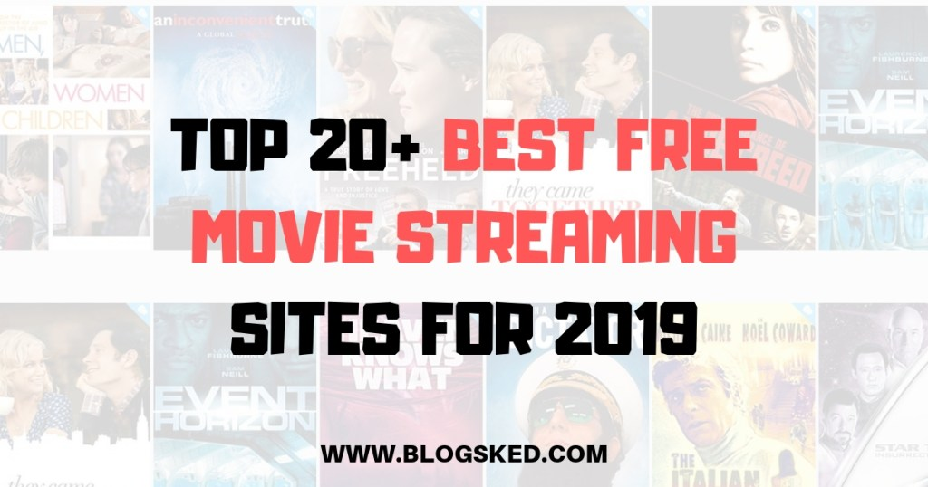 20+ Best Free Movie Streaming Sites No Sign Up Required for 2019