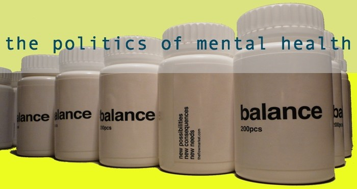The Politics of Mental Health