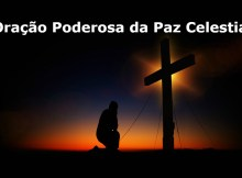 Oracao Poderosa Da Paz Celestial