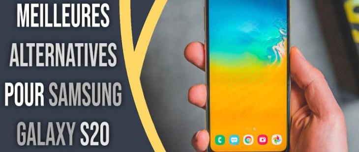 alternatives pour Samsung Galaxy S20