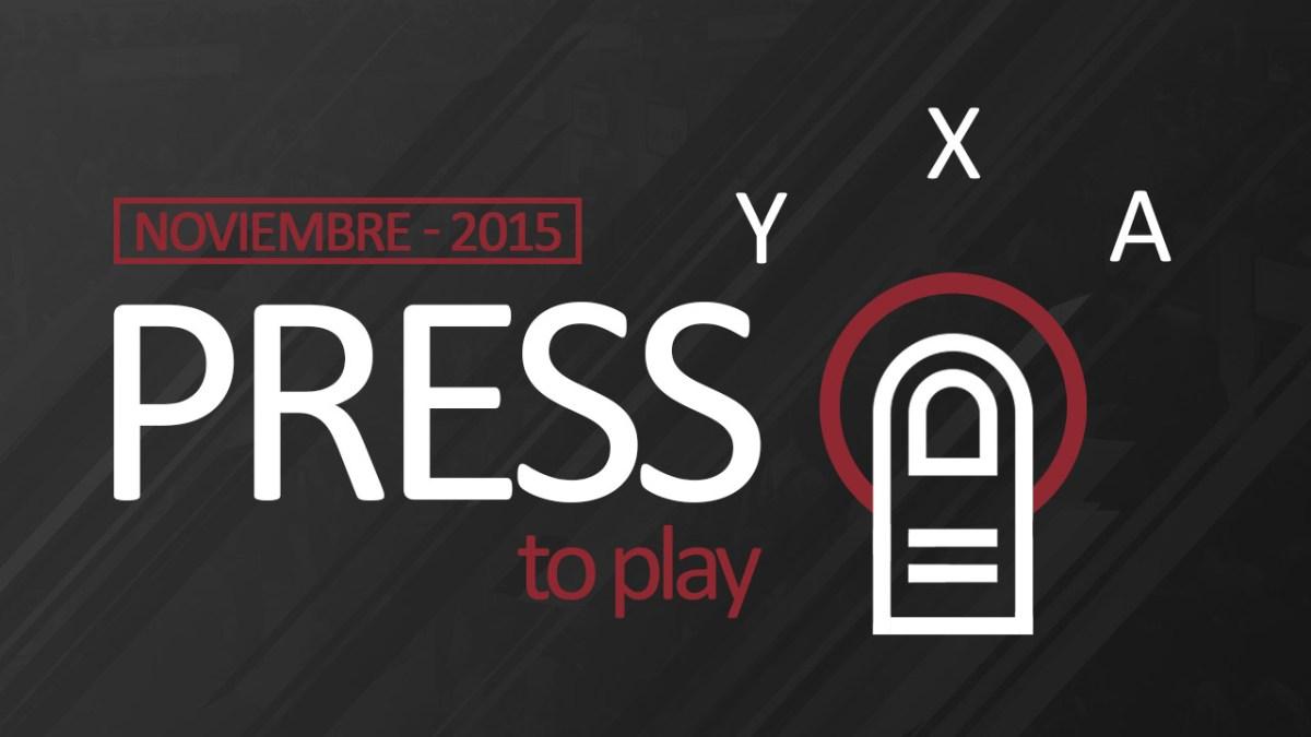 Press B to play - Noviembre 2015