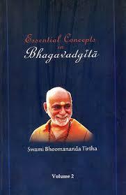 Essential Concepts in Bhagavadgita (Vol-2, Based on Chapter 3 and 4 of  Bhagavadgita)