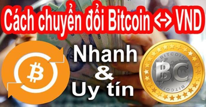 cách đổi Bitcoin ra tiền mặt vnd