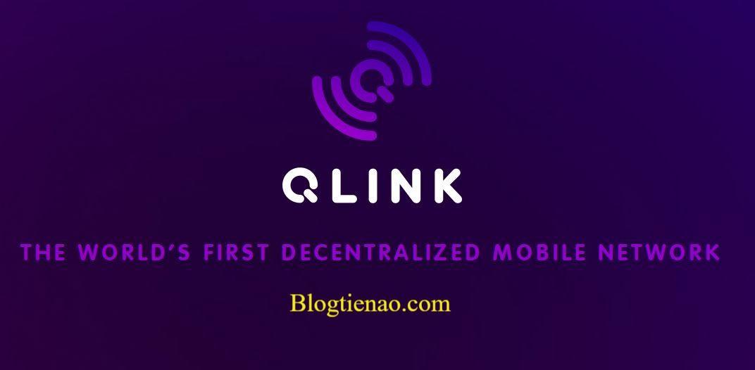 QLINK là gì? Tìm hiểu về đồng tiền ảo kỹ thuật số QLINK Coin (QLC)