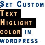 How to change default text highlight selection color in wordpress