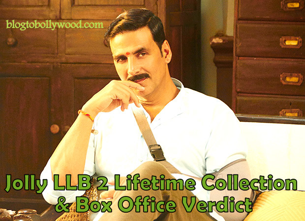 Jolly LLB 2 Lifetime Collection, Box Office Verdict (Hit Or Flop)