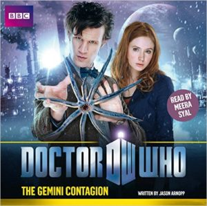 Doctor Who: The Gemini Contagion by Jason Arnopp