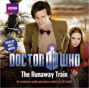 The Runaway Train by Oli Smith