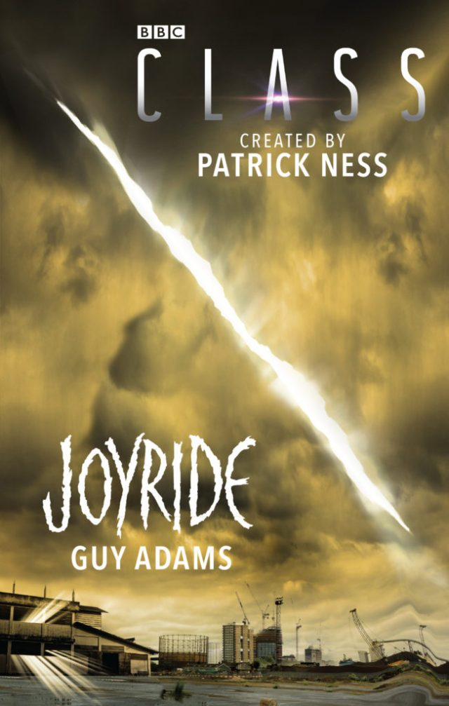 Class - Spin off Novel - Joy Ride by Guy Adams