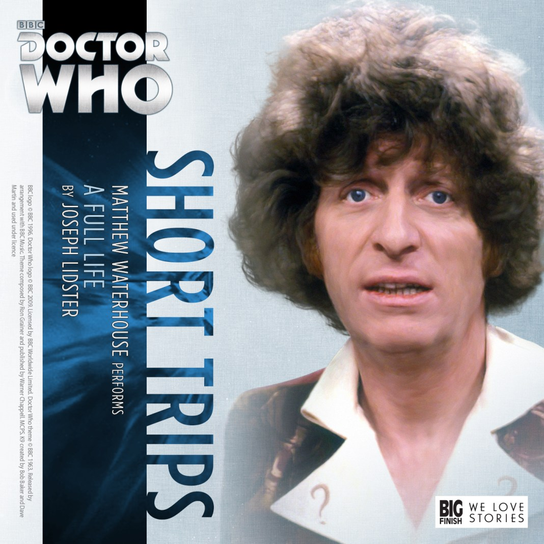 BIG FINISH - SHORT TRIPS - A FULL LIFE
