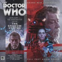 BIG FINISH - Doctor Who - The War Doctor 3.1 The Shadow Vortex by David Llewellyn