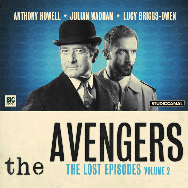 BIG FINISH - THE AVENGERS - THE LOST EPISODES VOLUME 02