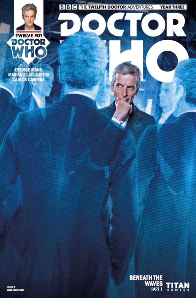 TITAN COMICS - DOCTOR WHO: TWELFTH DOCTOR YEAR THREE #1 - Cover B - Photo Variant - Will Brooks