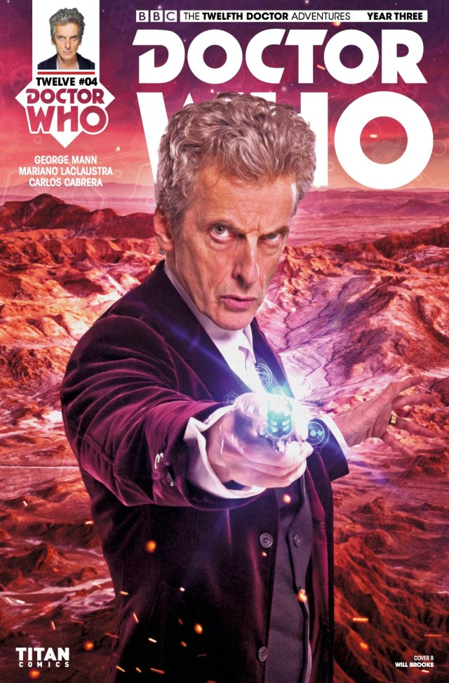 TITAN COMICS - DOCTOR WHO: TWELFTH DOCTOR YEAR 3 #4​ -Cover B: Photo - Will Brooks