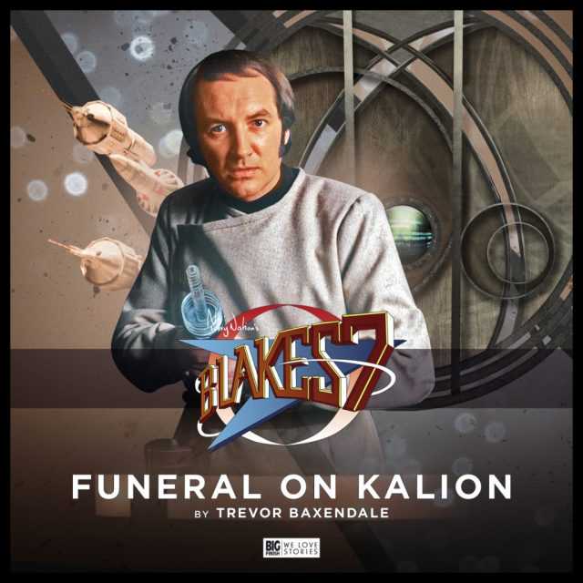Blake's 7 Funeral On Kalion by Trevor Baxendale