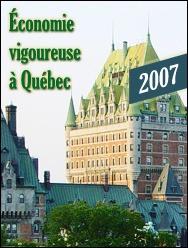 Économie vigoureuse à Québec en 2007