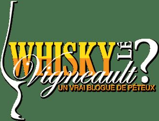 Whisky lé Vigneault?