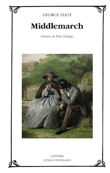 Portada la novela Middlemarch de George Eliot, edición de Cátedra