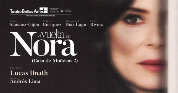 Cartel de la obra teatral La vuelta de Nora, escrita por el dramaturgo Lucas Hnath