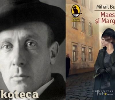 Mihail Bulgakov – Maestrul și Margareta