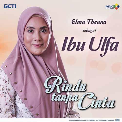 Daftar Pemain Sinetron Rindu Tanpa Cinta RCTI Terlengkap - Elma Theana sebagai Ulfa