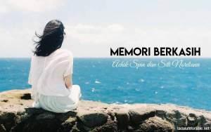 Lirik Lagu Memori Berkasih - Achik Spin dan Siti Nordiana