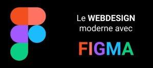Le webdesign moderne avec Figma