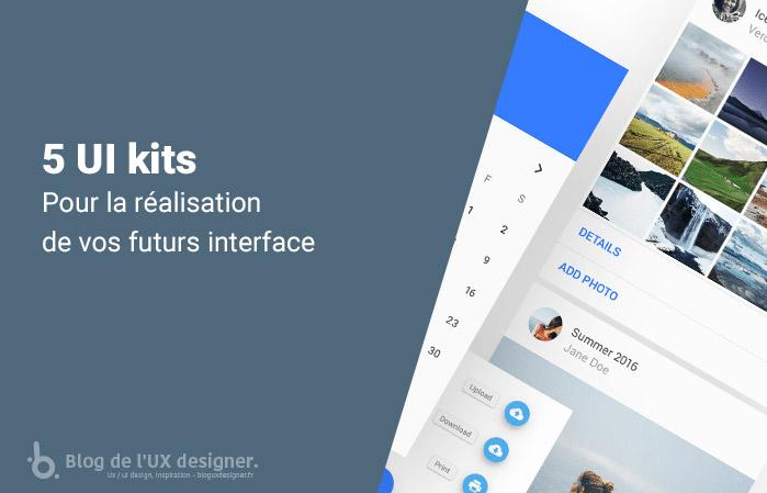 UI kits gratuit pour la réalisation de vos interfaces