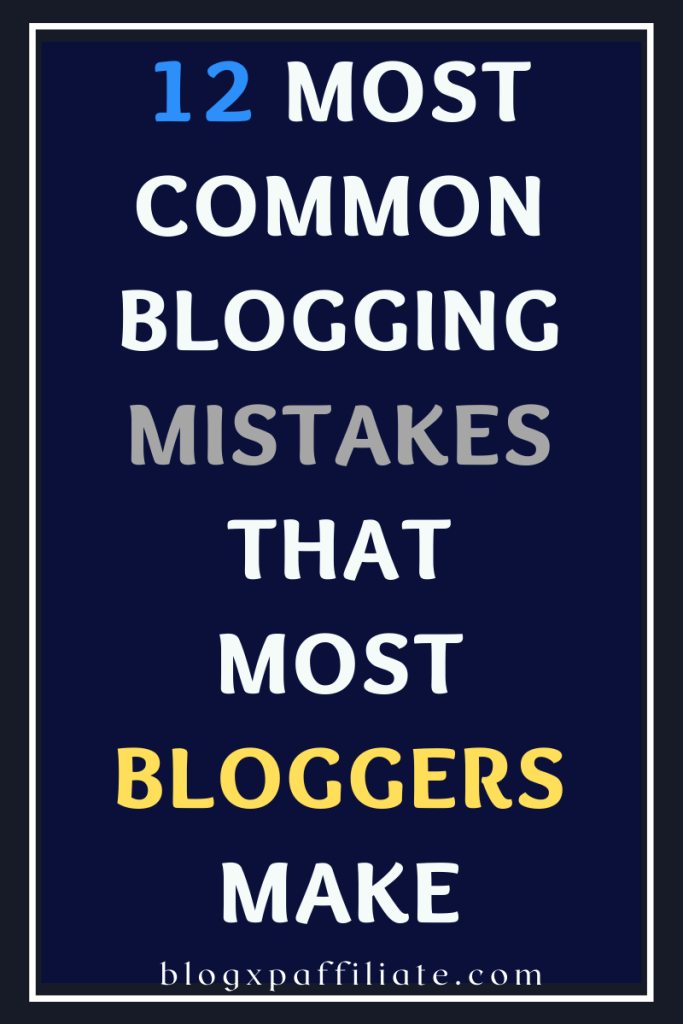 12-most-common-mistakes-that-most-bloggers-make