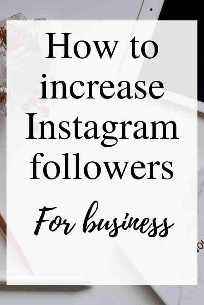 How to increase the Instagram following for business