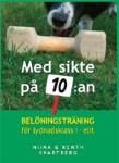 Med sikte på tian - Blomsterhundar tipsar om hundböcker och klickerträning