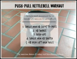 Push-Pull Kettlebell Workout
