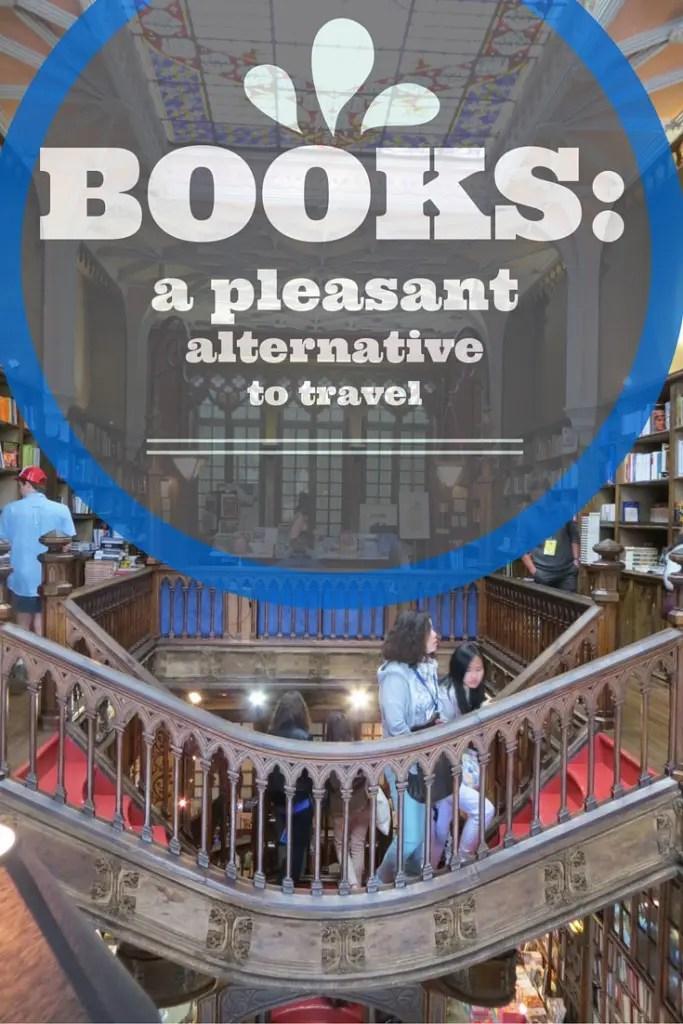 Books are a travel alternative