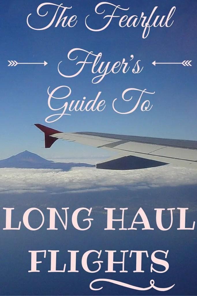 fearful flyer's guide to long haul flights