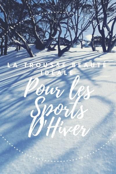 trousse beaute sport hiver