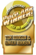 Award won by Tom Johnson for his numerous pulp tales