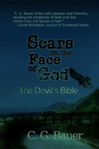 Scars on the Face of God is an intrguing dark fantasy by Chris Bauer