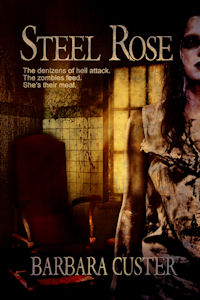 Steel Rose features zombie fiction by Barbara Custer.