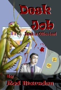 Desk Job features dark fantasy by Rod Marsden.