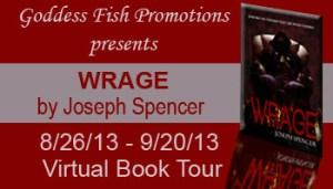 Joseph Spencer's Wrage features crime fiction.