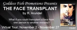 R. Arundel, author of Face Transplant, delivers a compelling blog on writing.