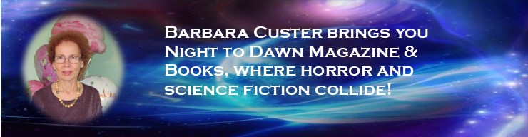 Barbara Custer publishes horror and science fiction