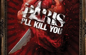 paris_ill_kill_you_new110412