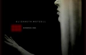 elizabethmotzellevidenceand