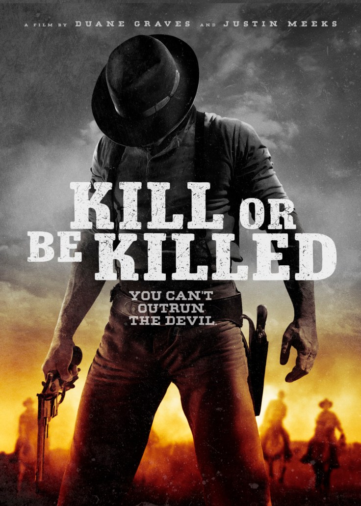 KILL OR BE KILLED poster exclusive | via RLJ Entertainment