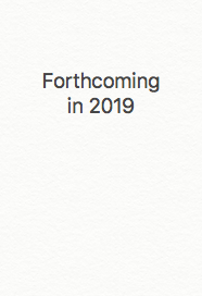 Forthcoming in 2019