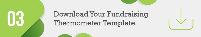 Download your fundraising thermometer template.