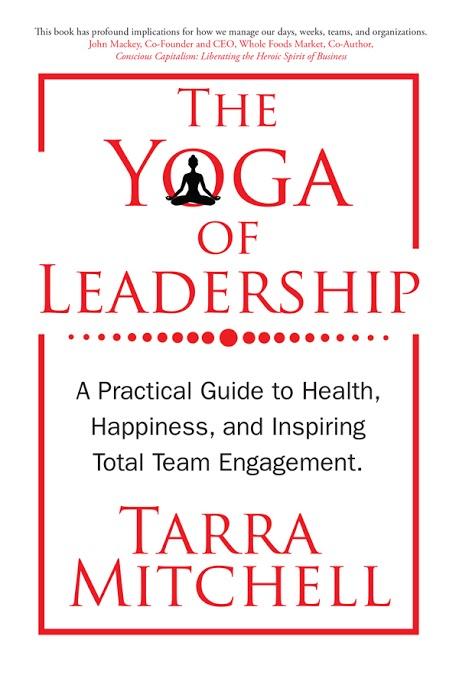 The Yoga of Leadership